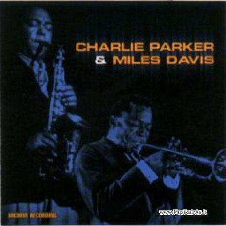 Jazz.Charlie Parker & Miles Davis