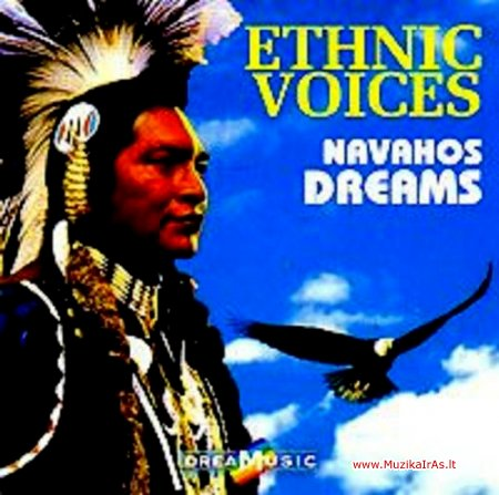 Relax.Ethnic Voices: Navahos Dreams