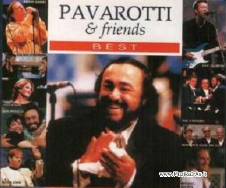 Luciano Pavarotti & Friends - The Best