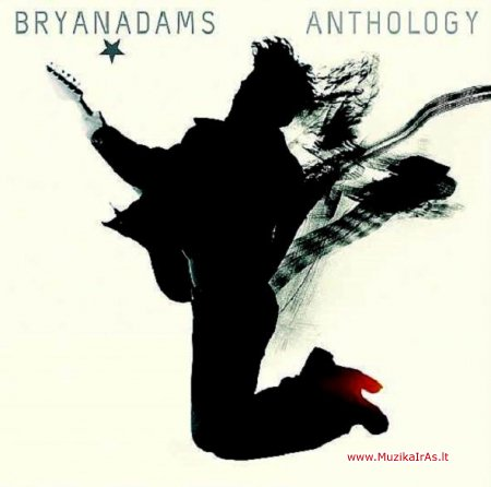 Bryan Adams - Anthology (The Greatest Hits)