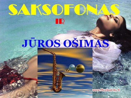 Saksofonas ir jūros ošimas