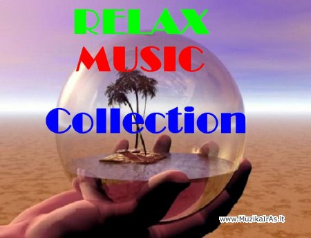 Relax music.Collection