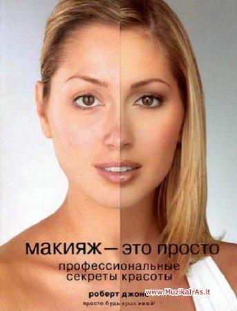 Būkit gražios!Makijažas-tai paprasta!