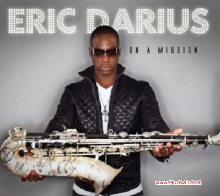 Eric Darius-On A Mission
