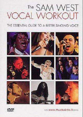 Vokalas.Sam West Vocal Workout