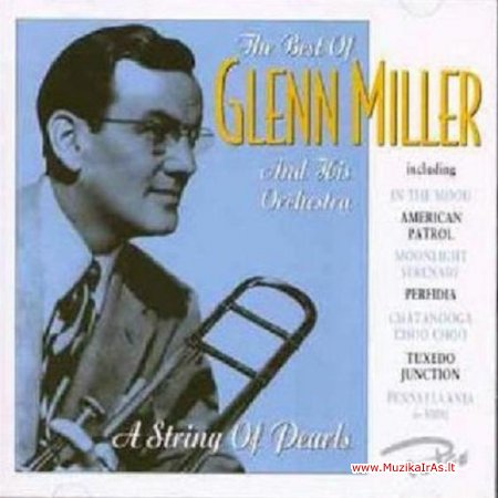 Glenn Miller-The Very Best of Glenn Miller and his Orchestra