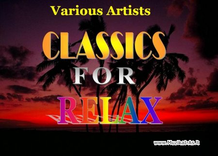 Classics for Relax