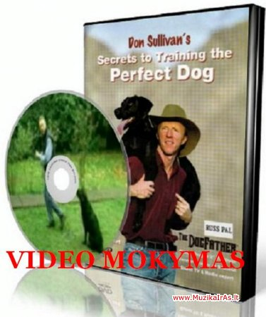 Tavo augintinis.Дон Салливан - Секреты воспитания идеальной собаки