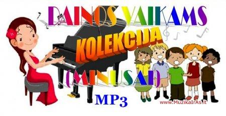 Dainos vaikams.Kolekcija minusų vaikams