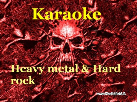 KARAOKE.Karaoke heavy metal & hard rock