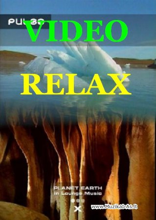 RELAX VIDEO.Planet Earth in Lounge Music