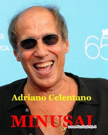 MINUSAI.Adriano Celentano