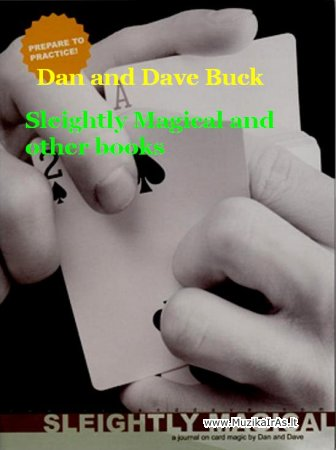 Dan and Dave Buck - Sleightly Magical and other books