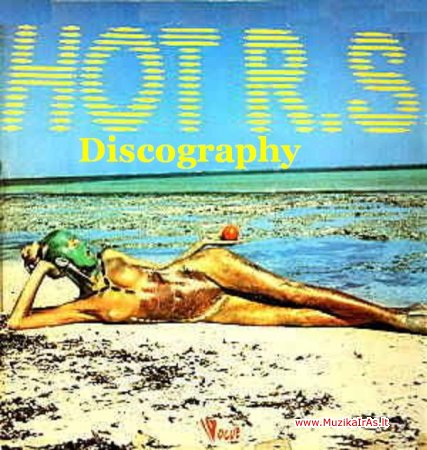 Hot R.S. – Discography