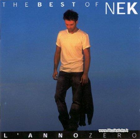 The best of Nek - L'anno zero