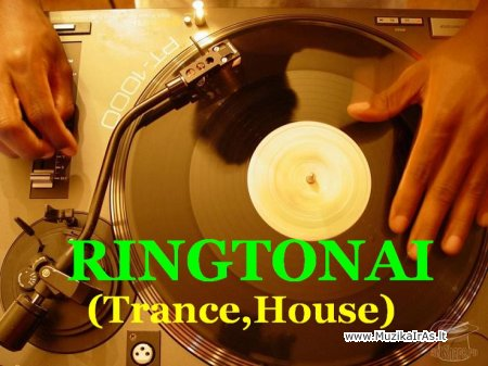Ringtonai.(Trance,House) Рингтоны для мобильного
