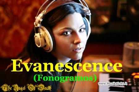Fonogramos,minusai.Evanescence