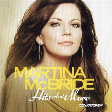 Martina McBride - Hits and More