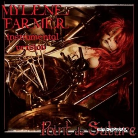 Mylene Farmer - Point de Suture (Instrumental Version)