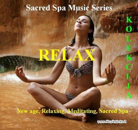 Relax.Sacred Spa Music Series
