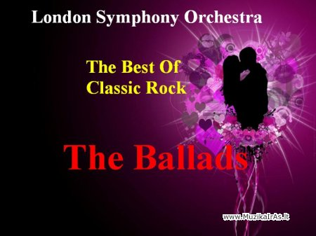 LSO.The Best Of Classic Rock-The Ballads