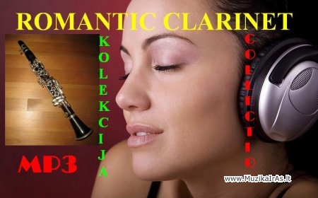 Klarnetas.Romantic clarinet