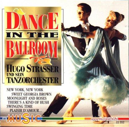 Šokių muzika.Hugo Strasser-Dance In The Ballroom