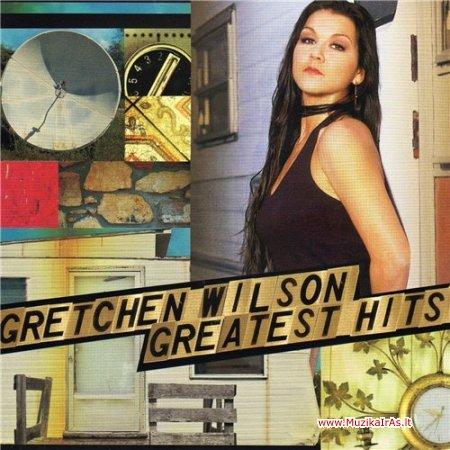 Gretchen Wilson / Greatest Hits