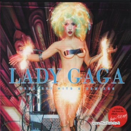 Lady GaGa / Greatest Hits & Remixes