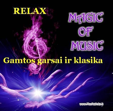 Relax.Gamtos garsai ir klasika