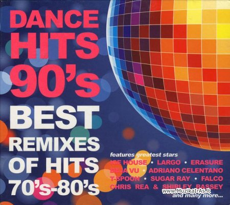 Dance Hits 90s-Best Remixes Of Hits 70's-80's