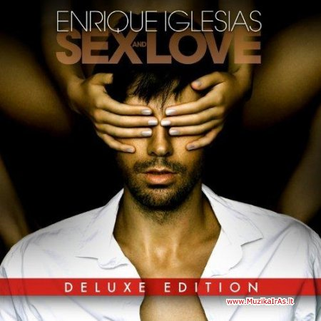 Enrique Iglesias / Sex and Love